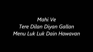 Atif Aslam's Mahi Ve's Lyrics