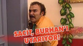 Sacit, Burhan'ı uyarıyor - Avrupa Yakası