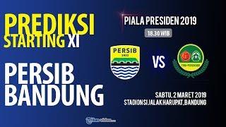 Prediksi Starting XI Persib Bandung Piala Presiden 2019 saat Lawan PS TIRA Persikabo