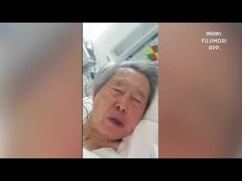 En video, Fujimori pide que no lo maten