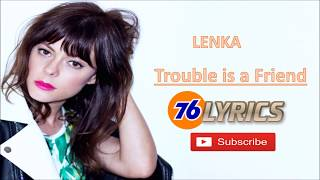 Gambar cover Lenka - Trouble Is A Friend Lyrics / Lirik Lagu