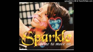 Sparkle - Time To Move On -
