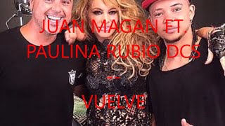 Juan Magan-Vuelve ft. Paulina Rubio y DCS (Letra)