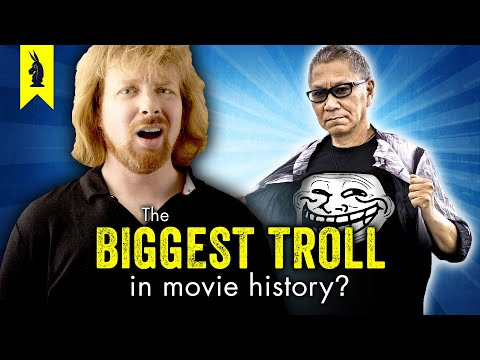 The Biggest Troll in Movie History? – Wisecrack Vlog