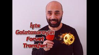 İşte Galatasaray'ın Yeni Forvet Transferi