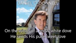 4. On The Wings Of A Dove - Daniel O'Donnell