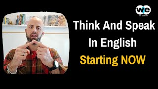 Think and Speak Directly In English in 2021   3 English Fluency Mind Hacks