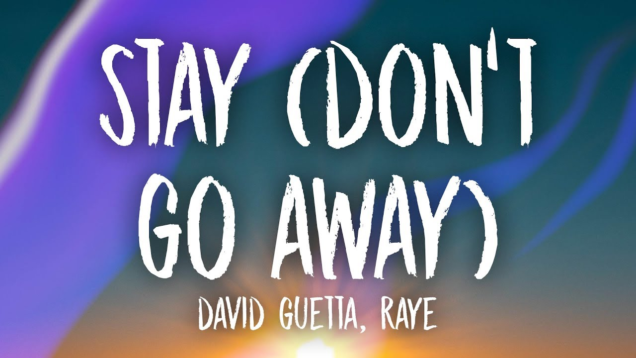 David Guetta e Raye - Stay (I Dont go Way)