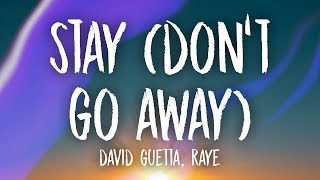 David Guetta   Stay (Don't Go Away) (Lyrics) Ft. RAYE