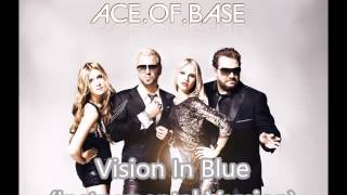 Ace.of.Base - Vision In Blue (Instrumental Version)
