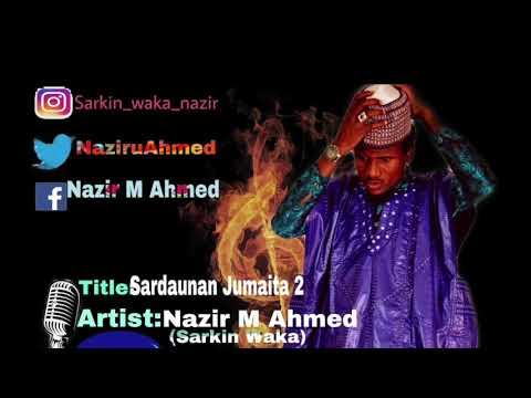 Sardaunan Jumaita 2 By Nazir M Ahmed (Sarkin Waka)