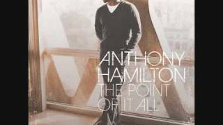 Anthony Hamilton - Diamond In The Rough (Chopped & Screwed)