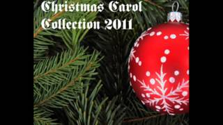Christmas Carol Collection 2011 - Christ was Born on Christmas Day