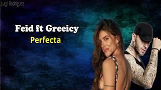 Perfecta  Feid Ft Greeicy (Letra)