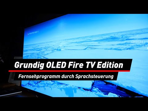 Grundig OLED Fire TV Edition: Smart-TV mit Alexa | deutsch
