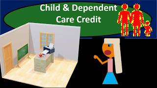 Child & Dependent Care Credit - Income Tax 2018