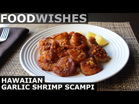 Hawaiian Garlic Shrimp Scampi – Food Wishes