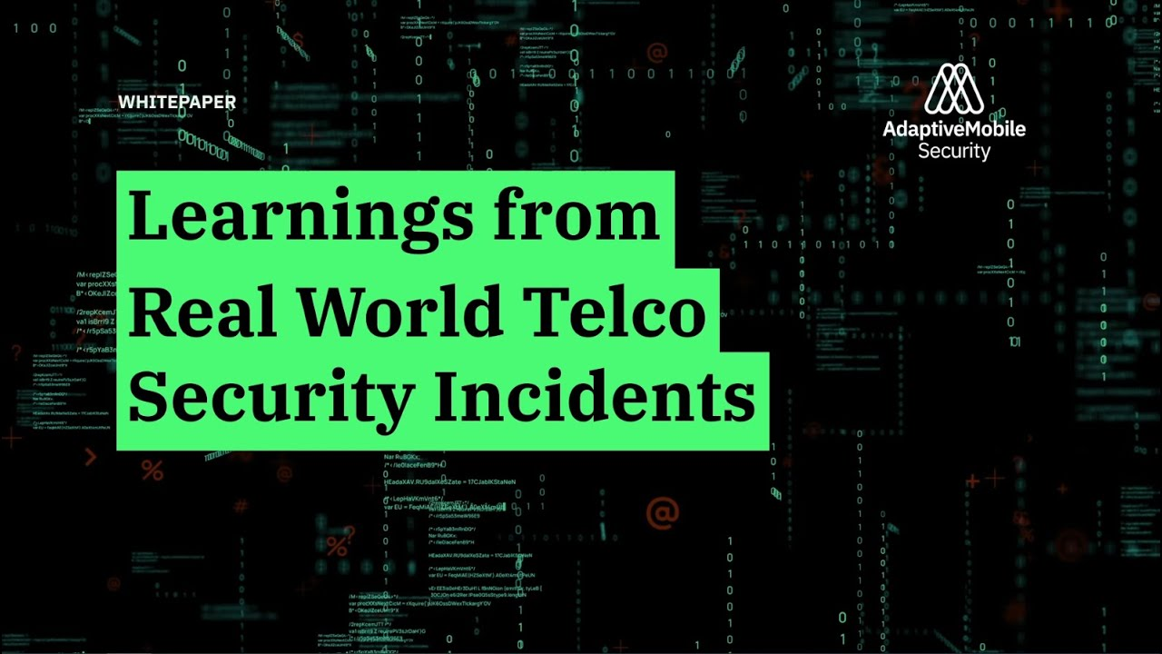 Learnings from Real World Telco Security Incidents - Download White Paper