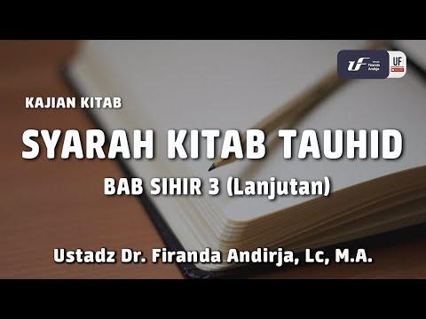 Syarah Kitab Tauhid – Bab Sihir 3 (Lanjutan)