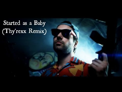 [Remix] Thy'rexx & Jon Lajoie -Started as a Baby