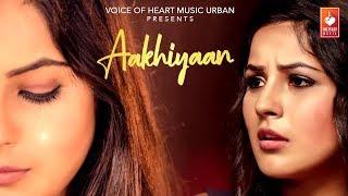 Aakhiyaan  Abby Thakur Sourav Love Bunty Sahota  Latest Punjabi Song 2017  VOHM