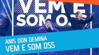 Anis Don Demina– Vem e som oss