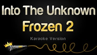 Frozen 2   Into The Unknown (Karaoke Version)