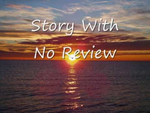 Story With No Review (Lyrics)