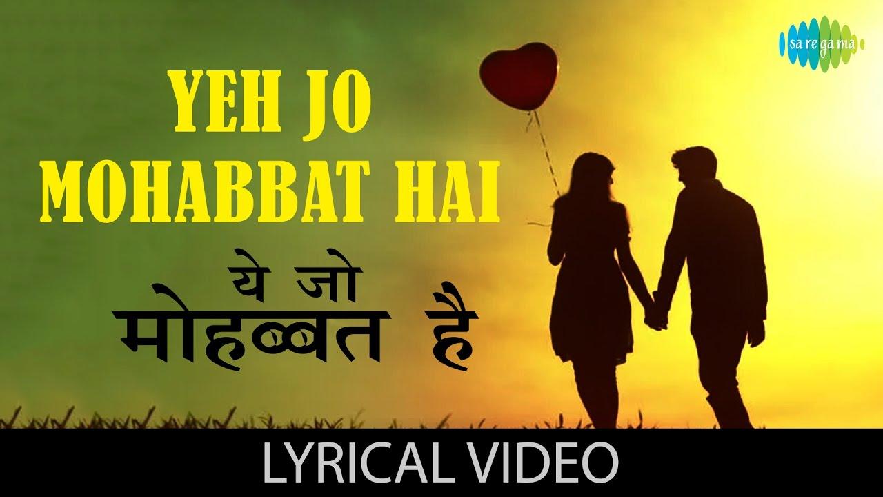 Ye Jo Mohabbat Hai Hindi lyrics