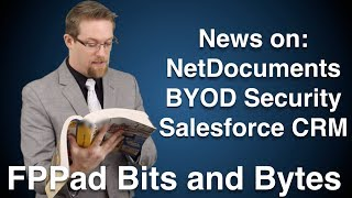 NetDocuments to integrate Dropbox and SkyDrive, BYOD management, and Salesforce frustrations