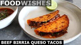 Beef Birria Queso Tacos with Consomé - Food Wishes by Food Wishes