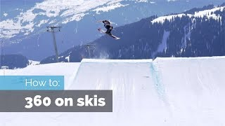 HOW TO 360 ON SKIS | 4 COMMON MISTAKES & CORRECTIONS