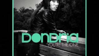 Dondria  - You're The One (with lyrics) High Quality!