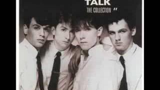 Talk Talk Life's What You Make It