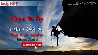 A1 - Lear To Fly ( Lyrics & Terjemahan )