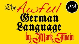 The Awful German Language By Mark Twain