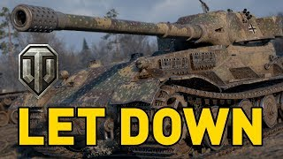 World of Tanks || LET DOWN!