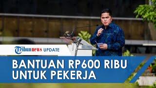 Pekerja akan Dapat Bantuan Rp600 Ribu per Bulan, Disalurkan Mulai September 2020, Simak Syaratnya