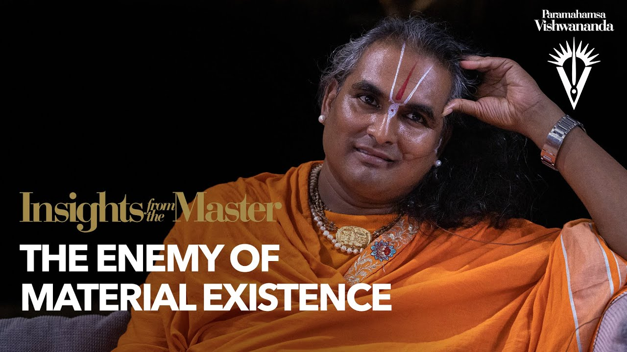The Enemy of Material Existence | Insights from the Master