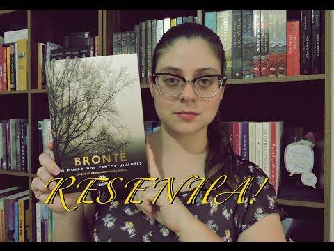 O MORRO DOS VENTOS UIVANTES por Emily Brontë | RESENHA