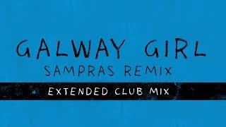 Ed Sheeran - Galway Girl (Sampras Extended Club Mix)