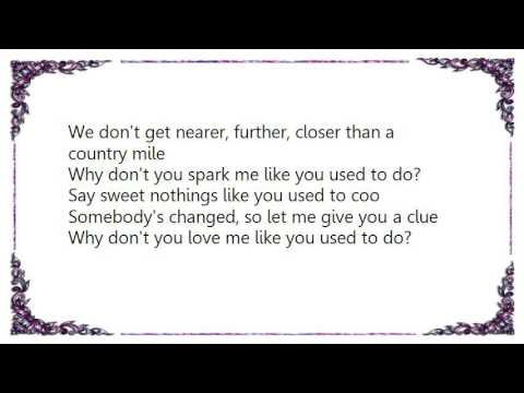 Elvis Costello - Why Don't You Love Me Like You Use to Do Lyrics
