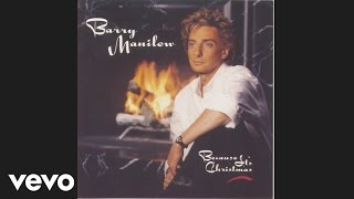 Barry Manilow - White Christmas (Audio)