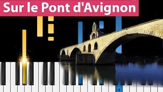 Sur le Pont d'Avignon - Piano Tutorial - Easy Version