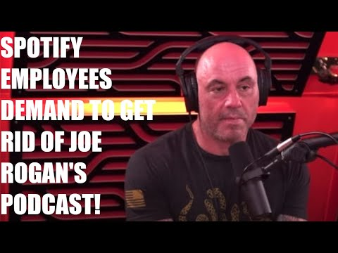 Spotify Employees DEMAND To CENSOR Joe Rogan's Podcast Episodes They Don't Want!