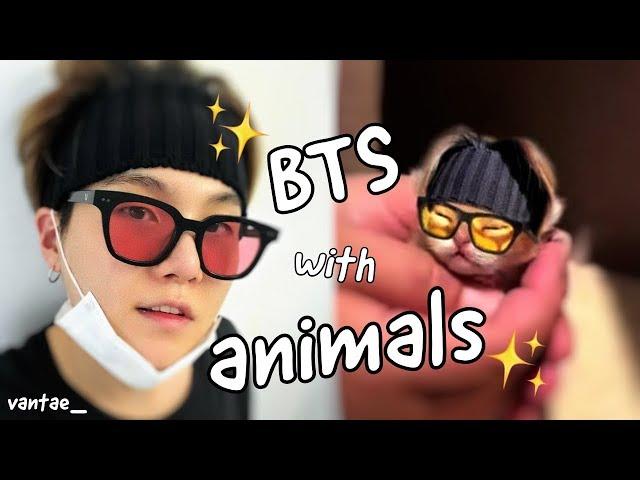 BTS WITH ANIMALS