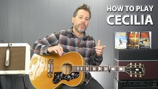 How to play Cecilia by Simon and Garfunkel Guitar Lesson