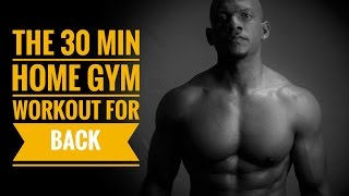 30 min Home Gym Workout for Back by Travis Tolbert