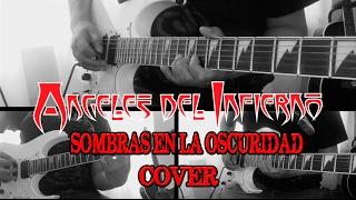 Angeles del Infierno - Sombras en la oscuridad (cover Completo)