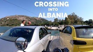 [S1 - Eps. 114] CROSSING INTO ALBANIA